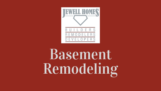 Jewell Homes Basement Remodeling