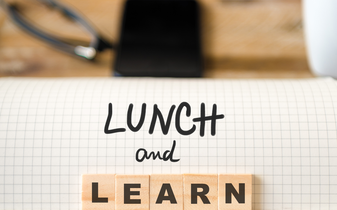 Hosting a Successful Lunch and Learn