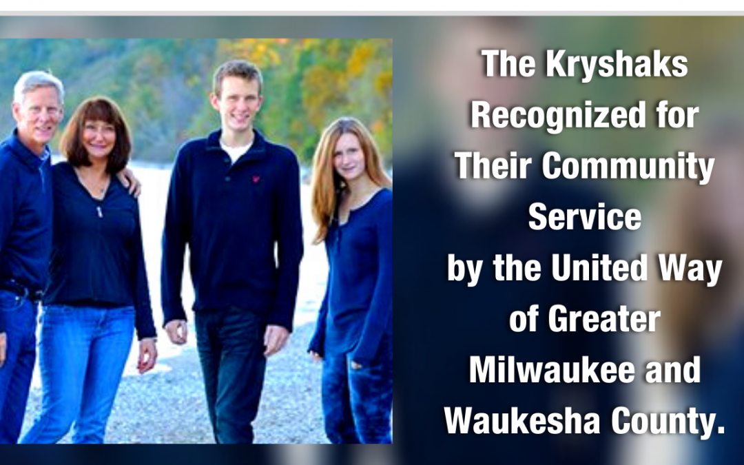 Kryshak Family Recognized by United Way of Greater Milwaukee and Waukesha County